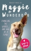 Kasey Carlin, The Miraculous Life of Maggie the Wunderdog