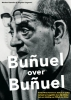T. Perez Turrent, Bunuel over Bunuel