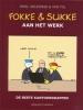 <b>John Reid, Bastiaan Geleijnse en Jean-Marc van Tol</b>,Fokke &amp; Sukke - Aan het werk!