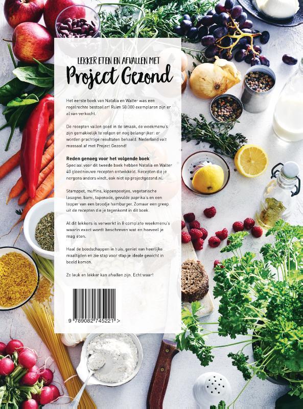 Natalia Rakhorst, Walter Rakhorst,Lekker eten en afvallen met Project Gezond deel 2