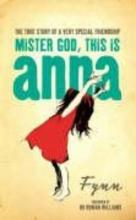 Fynn Mister God, This is Anna