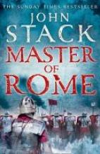 John Stack Master of Rome