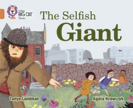 Tanya Landman The Selfish Giant