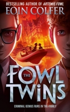 Colfer, Eoin The Fowl Twins
