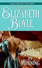 Boyle, Elizabeth His Mistress by Morning