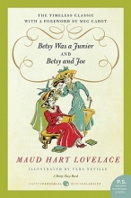 Lovelace, Maud Hart Betsy Was a Junior and Betsy and Joe