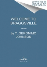 Johnson, T. Geronimo Welcome to Braggsville