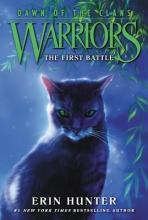 Erin Hunter Warriors: Dawn of the Clans #3: The First Battle