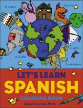 Anne-Francoise Pattis Let`s Learn Spanish Coloring Book