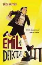 Erich Kastner Emil And The Detectives