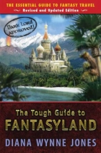 Jones, Diana Wynne The Tough Guide to Fantasyland