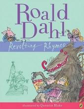 Dahl, Roald Revolting Rhymes