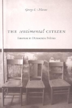 Marcus, George E. Sentimental Citizen