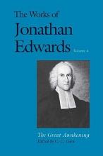 Edwards, Jonathan The Works of Jonathan Edwards Volume 4 - The Great Awakening