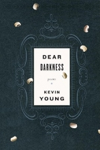Young, Kevin Dear Darkness