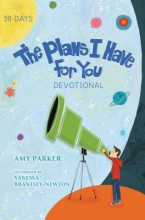 Parker, Amy The Plans I Have for You Devotional