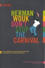 Wouk, Herman Don`t Stop the Carnival