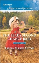 Altom, Laura Marie The Seal`s Second Chance Baby
