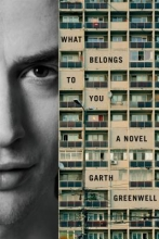 Greenwell, Garth What Belongs to You