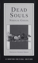 Gogol, Nikolai Dead Souls Nce - Reavey Translation Background & Sources Essays in Criticism (NCE) (Paper)