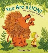Yoo, Taeeun You Are a Lion!