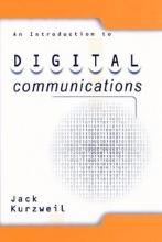 Kurzweil, Jack An Introduction to Digital Communications