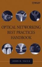 Vacca, John R. Optical Networking Best Practices Handbook