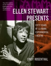 Rosenthal, Cindy Ellen Stewart Presents