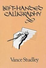 Studley, Vance Left-Handed Calligraphy