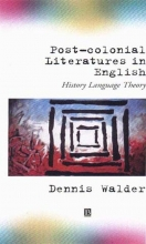 Walder, Dennis Post-Colonial Literatures in English