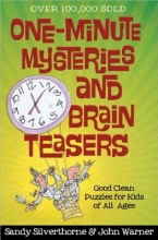 Sandy Silverthorne,   John Warner One-Minute Mysteries and Brain Teasers