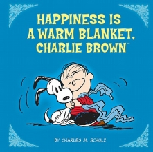 Schulz, Charles M. Happiness Is a Warm Blanket, Charlie Brown