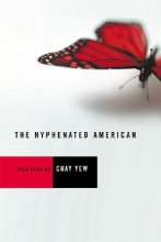 Yew, Chay The Hyphenated American