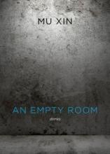 Xin, Mu An Empty Room