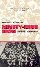 Givens, Wendell Ninety-Nine Iron