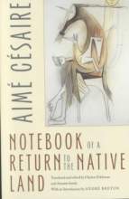 Cesaire, Aime Notebook of a Return to the Native Land