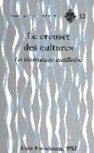 Faustman, Jean Le Creuset Des Cultures