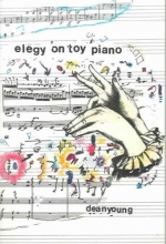 Young, Dean Elegy on Toy Piano