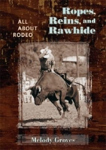 Groves, Melody Ropes, Reins, and Rawhide