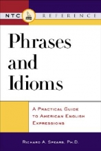 Spears, Richard A. Phrases and Idioms