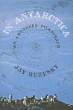 Ruzesky, Jay In Antarctica