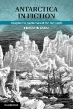 Leane, Elizabeth Antarctica in Fiction