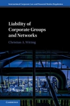 Witting, Christian A. Liability of Corporate Groups and Networks
