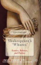 Stanton, Kay Shakespeare`s `Whores`