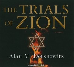 Dershowitz, Alan M. The Trials of Zion