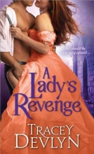 Devlyn, Tracey A Lady`s Revenge