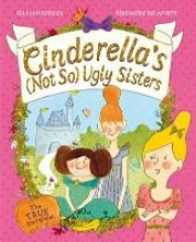Shields, Gillian Cinderellas Not So Ugly Sisters