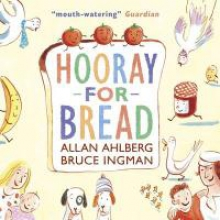Ahlberg, Allan Hooray for bread