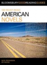 Rennison, Nick 100 Must-Read American Novels