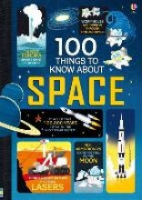 Frith, Alex 100 Things to Know About Space